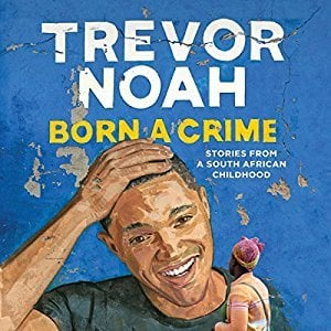 Trevor Noah Born A Crime Book Cover