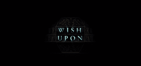 Wish Upon Title Card