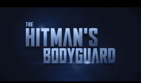 The Hitman's Bodyguard - Summary/ Review (with Spoilers)