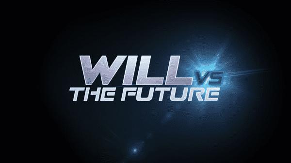 """Will vs. The Future: Season 1/ Episode 1 """"Pilot"""" [Series Premiere] - Title Card"""