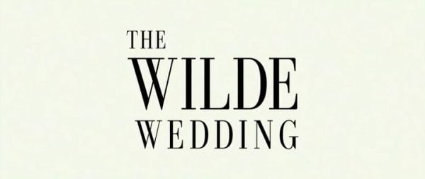The Wilde Wedding Title Card