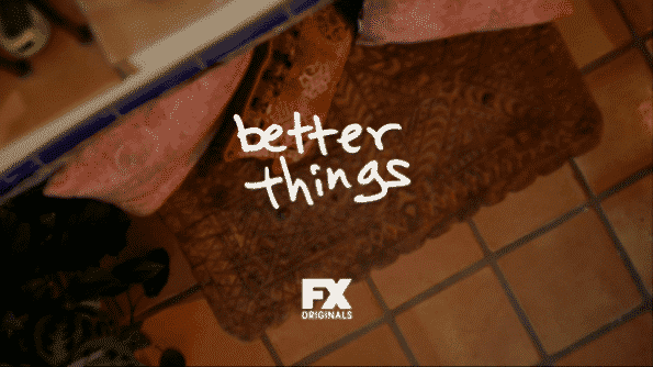Better Things Title Card