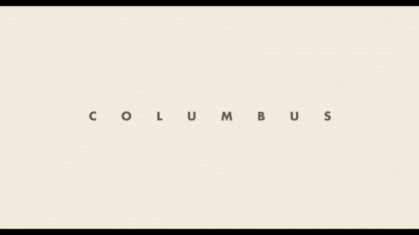 Columbus - Title Card