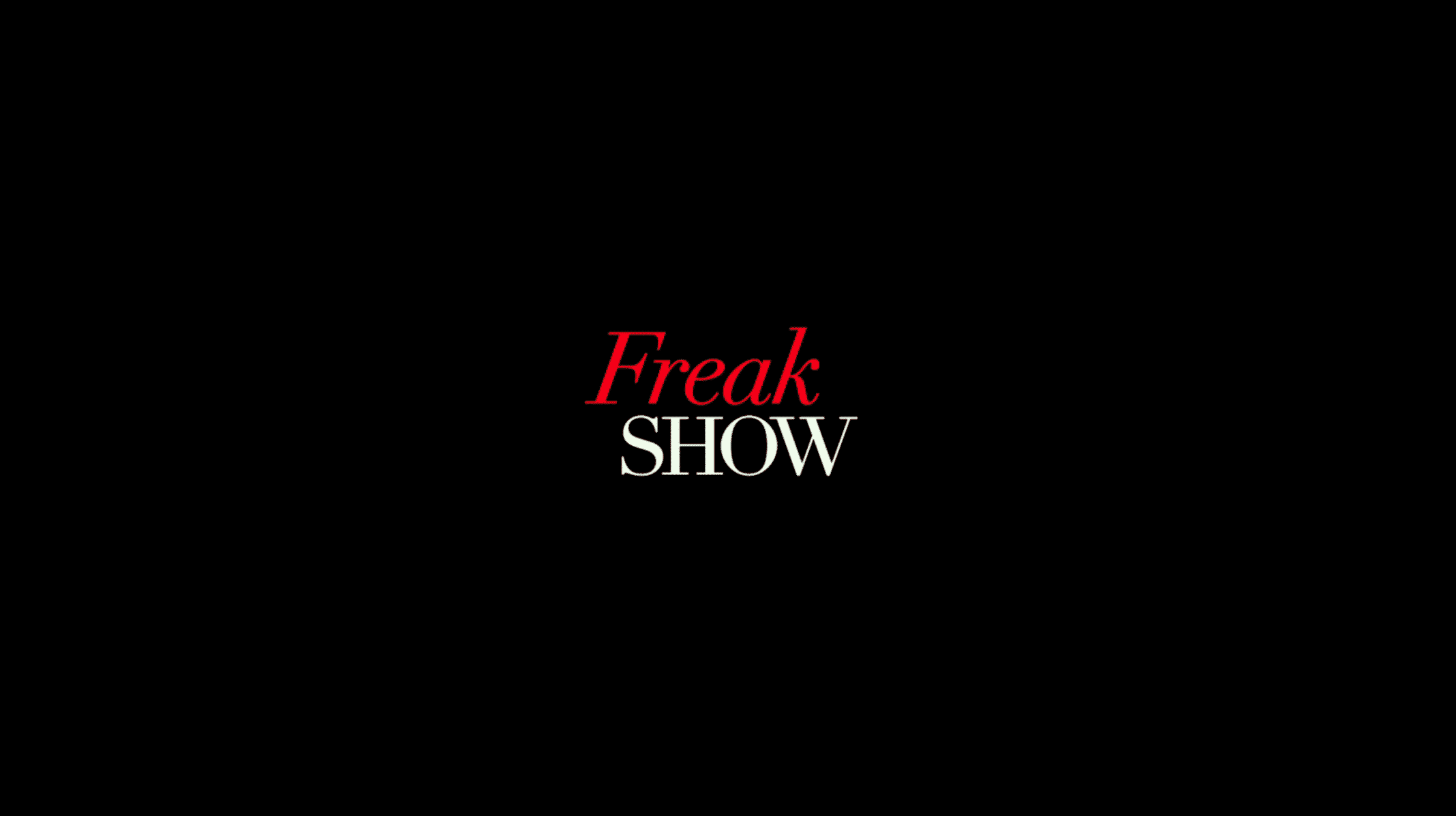 The Title Card for Freak Show