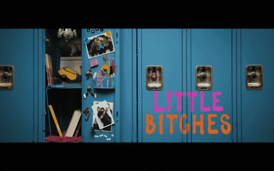 The title card for the movie Little Bitches