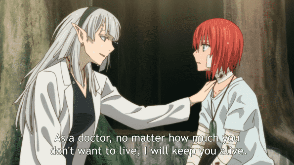 Dr. Shannon telling Chise, even if you don't want to live, that as a doctor, she'll keep you alive.