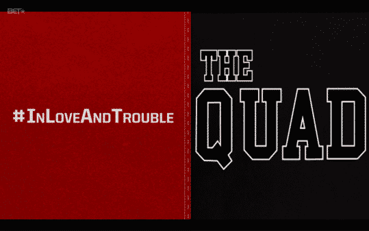Title Card for The Quad Season 2 Episode 2