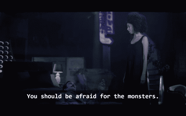 Lizzie telling Poe that she doesn't have to be worried or afraid for her. It's the monsters who should be afraid.