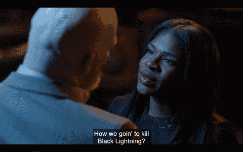 Tori (Edwina Findley Dickerson), asking how she and Tobias will kill Black Lightning.