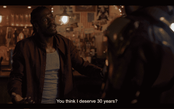 Two Bits asking Black Lightning if he thinks he deserves 30 years and his family being left with nothing.