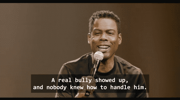 "Chris Rock references Trump in a joke by calling him the bully nobody knew to handle. Just because schools have a ""No Bullying"" policy."