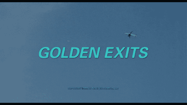 Golden Exits title card.