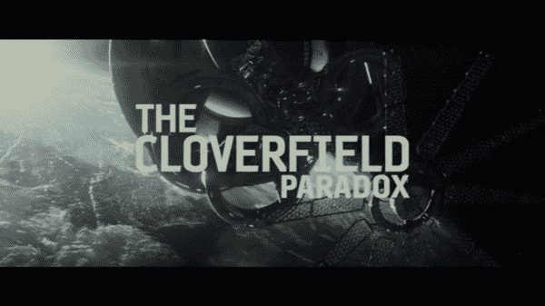 The title card for Netflix's The Cloverfield Paradox