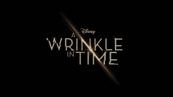 Title card for Disney's A Wrinkle In Time.