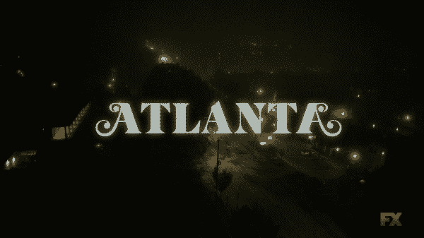 Title card for Atlanta.