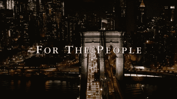 Title card for the ABC show, For The People.