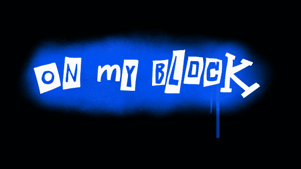 On My Block Title Card 1