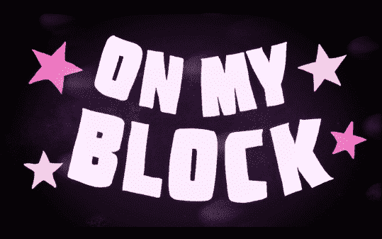Title card for episode 4 of On My Block.