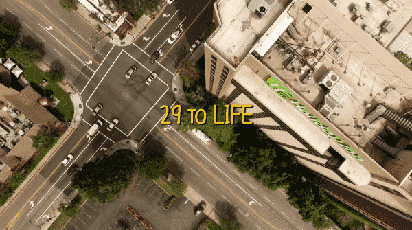 Title card for the movie 29 to Life.