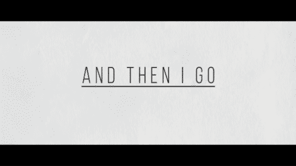 "Title card for the movie ""And Then I Go"""