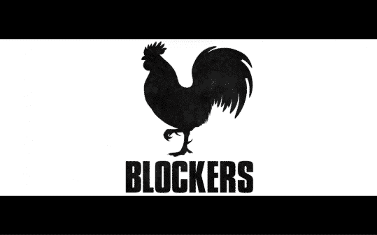 Title card for Blockers movie.