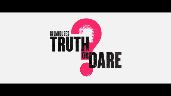 Title Card for Blumhouse's Truth or Dare?