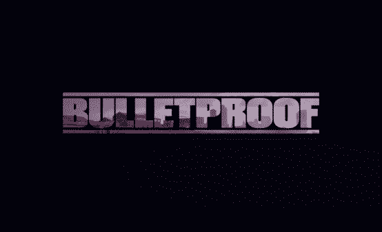 Bulletproof title card.