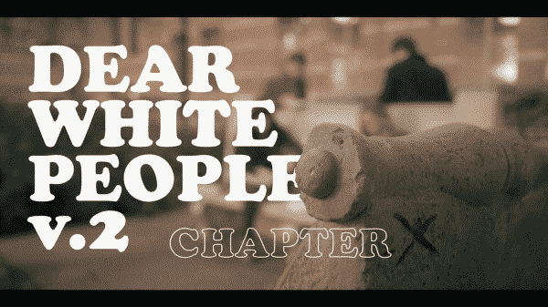 Title card for season 2 finale of Dear White People.