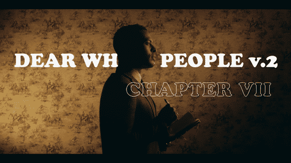 Title card for Troy's focused episode of Dear White People Volume 2.