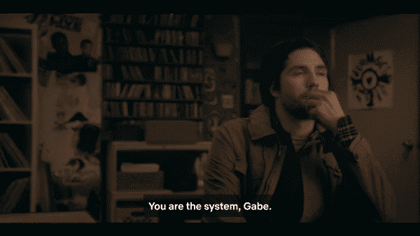 Gabe being told by Sam that he is the system.