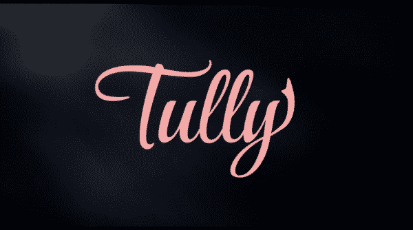 The title card for the movie Tully.