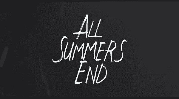 Title card for All Summers End.
