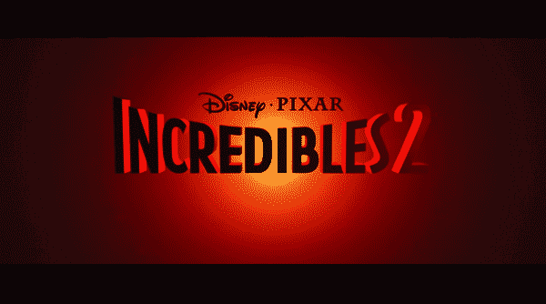 Title card for Incredibles 2.