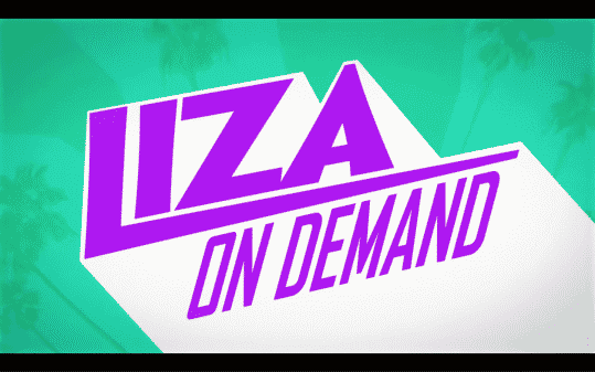 Liza On Demand title card.