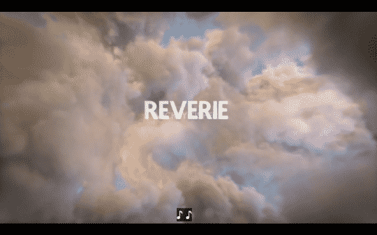 Title card of show Reverie