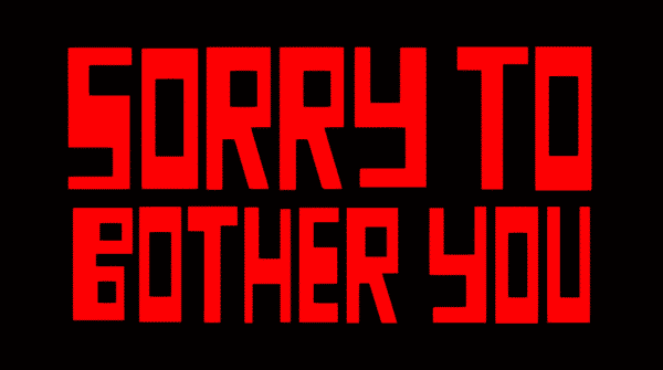 Sorry to Bother You Title Card - Red