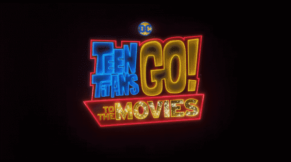 Title card of Teen Titans Go! To the Movies.