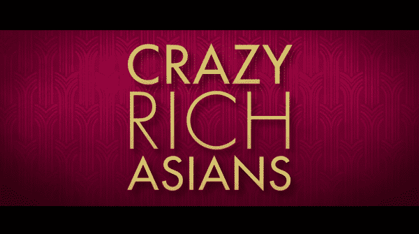 Title Card for Crazy Rich Asians Movie