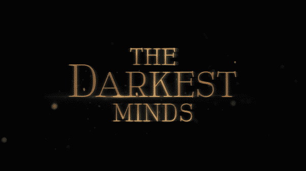 Title card for The Darkest Minds