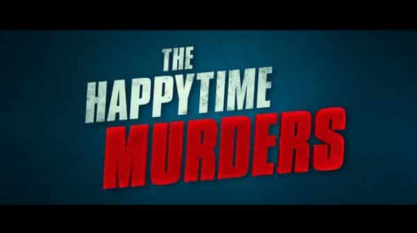 Title card for the Happytime Murders
