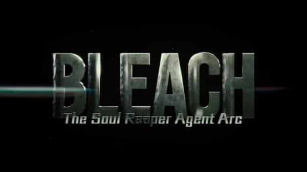Title card for Bleach: The Soul Reaper Agent Arc