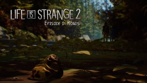 Life is Strange 2 title card for Episode 1, Roads.
