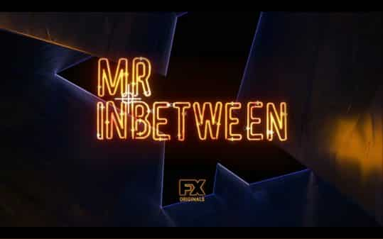 Title card for Mr. Inbetween featuring FX logo.