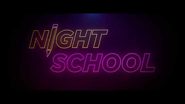 Title card for the movie Night School.
