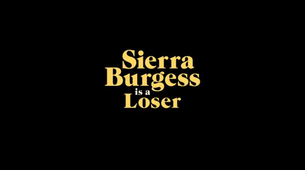 Title card for Sierra Burgess is a Loser.