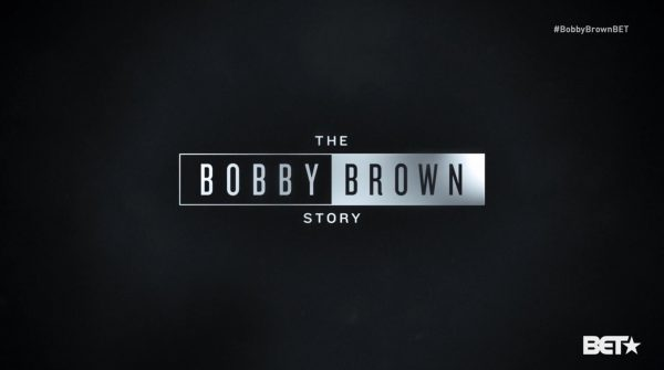 Title card for BET's The Bobby Brown Story.
