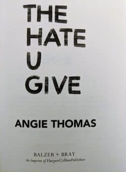The Hate U Give title (with author and publisher)