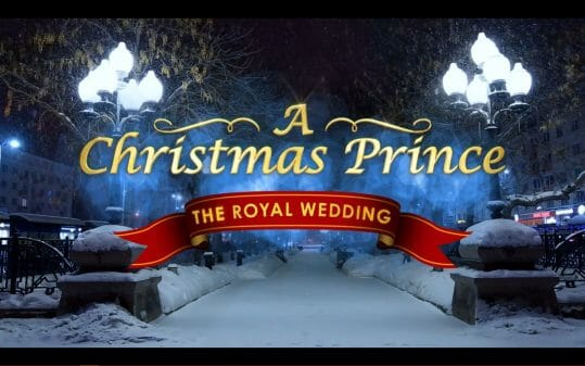 A Christmas Prince The Royal Wedding - Title Card
