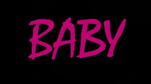 Title card for the Netflix series Baby.