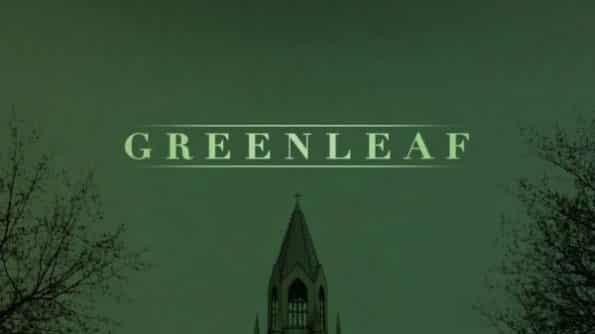 Greenleaf title card